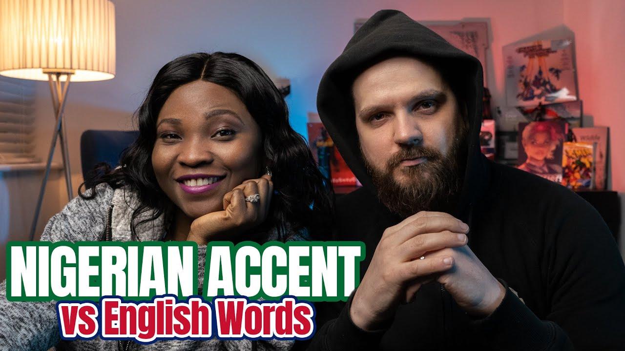 Download Nigerian English Word Pronunciations (Nigerian Accent vs English Words)