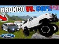 WHITE FORD BRONCO VS. COPS | POLICE CHASE | SUBSCRIBERS WELCOME | LIVE STREAM