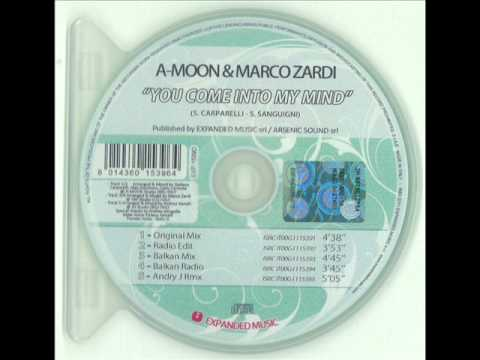 A-Moon & Marco Zardi - You Come Into My Mind (Andry J Club Remix)