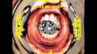 ANTHRAX - Make Me Laugh  FULL SINGLE (1988)