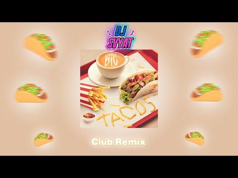 LITTLE BIG - TACOS (DJ SVYAT Remix)   Club Remix