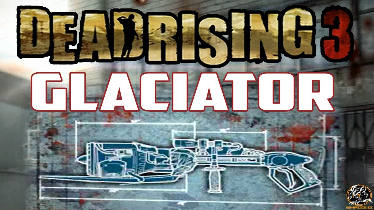 Dead rising 3 glaciator blueprint location dlc combo weapon guide dead rising 3 glaciator blueprint location dlc combo weapon guide youtube malvernweather Choice Image