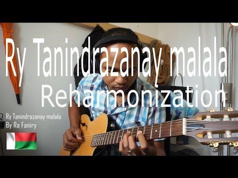 Ry Tanindrazanay malala - guitare harmonization - by Ra Faniry