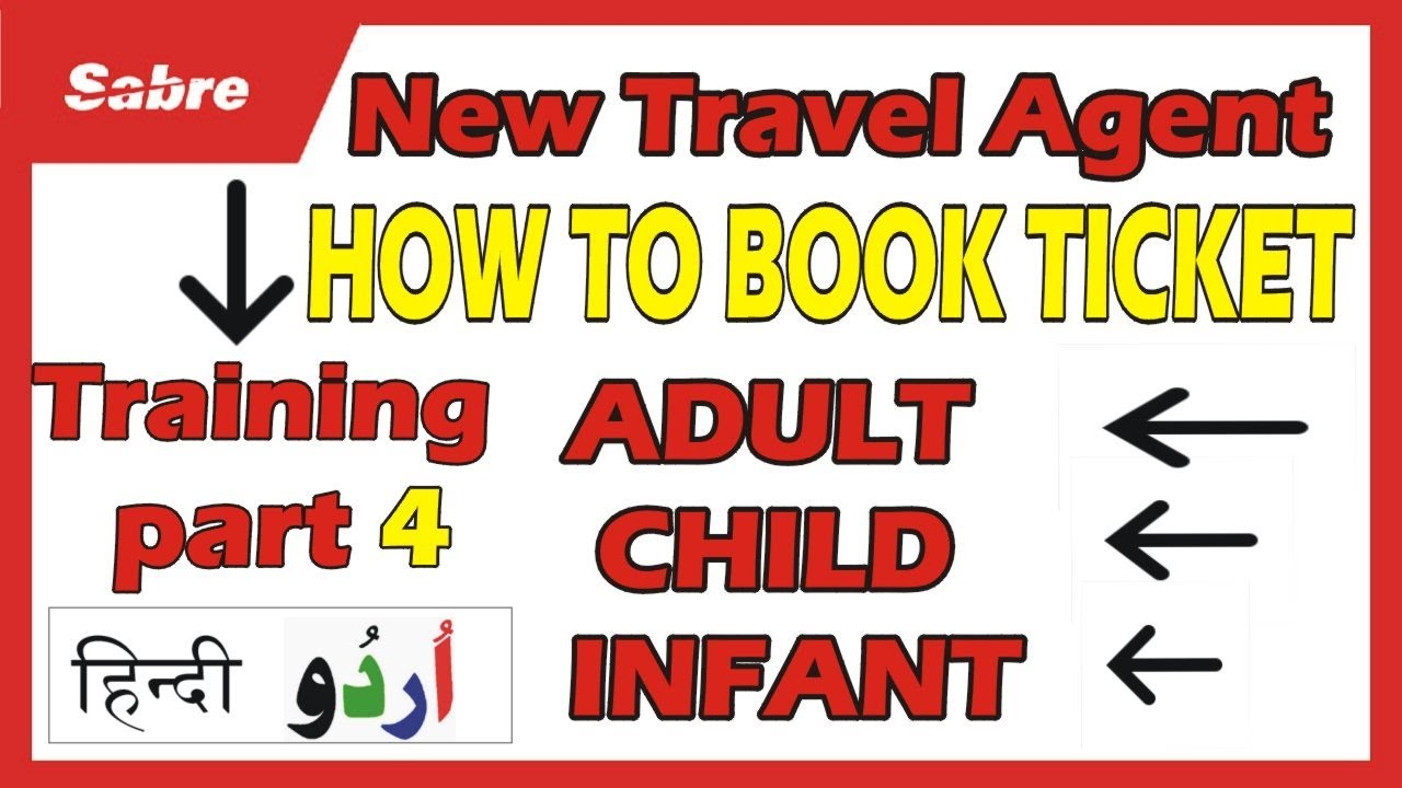 Part 4 || How To Book Ticket In Sabre ||  Adult Child Infant Booking In Sabre