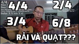 Nhịp 4/4, 2/4, 3/4, 6/8 - Các cách tỉa và quạt thường gặp trong đệm hát
