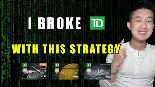 Secret Blueprint To Get Infinite Value Out Of TD Credit Cards By Product Switching | Full Guide