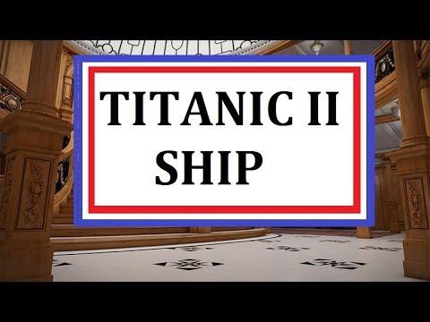 Titanic II Cruise Ship 2018? Maybe??