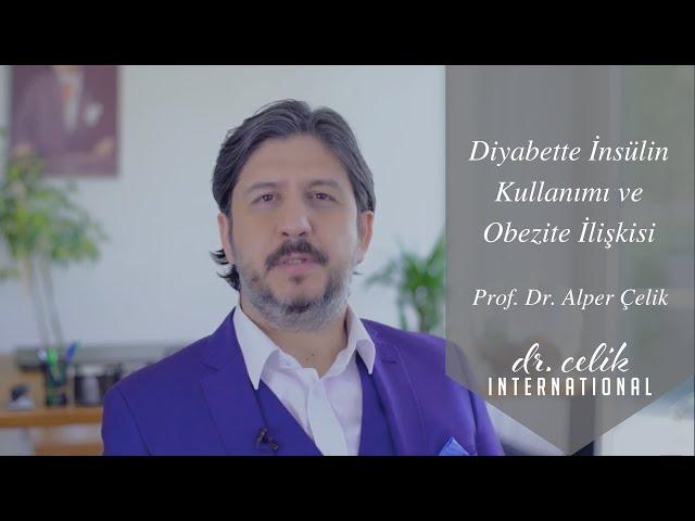 Diyabette İnsülin Kullanımı ve Obezite İlişkisi | Prof. Dr. Alper Çelik ile #diyabet Hakkında