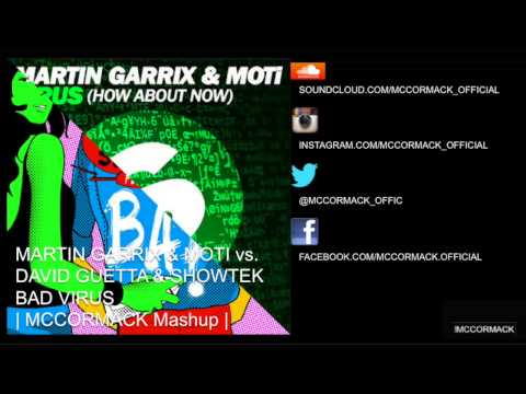 Martin Garrix & MOTi - Virus vs David Guetta & Showtek - Bad (McCormack Mashup) mp3