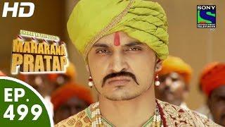 Bharat Ka Veer Putra Maharana Pratap - महाराणा प्रताप - Episode 499 - 5th October, 2015