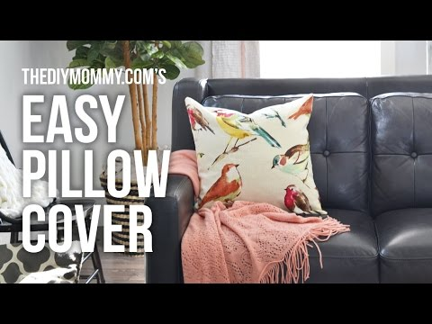 How To Sew An Easy Pillow Cover NO Zipper NO Buttons REALLY Stunning How To Make Sofa Pillow Covers