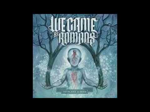 Клип We Came As Romans - I Will Not Reap Destruction