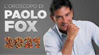 Paolo fox, oroscopo 2021: tutti i segni.ariete, l'oroscopo 2021 di foxnel 2020 quello dell'ariete è stato uno dei segni più vessati: per fortuna però n...