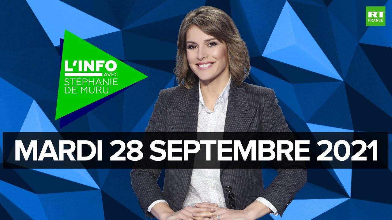 Download L'Info avec Stéphanie De Muru - Mardi 28 septembre 2021