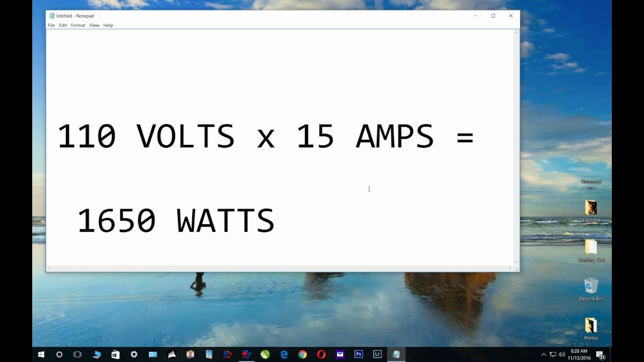 Volts X Amps Watts Formula 110 X 15 1650 Example Convert Volts
