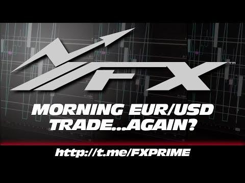 👉☑️💥💯 [FOREX] A.M. EUR/USD TRADE...AGAIN? 👈☑️💥💯 - #katchpicks #eurusd #forex #trading #FXPRIME #...