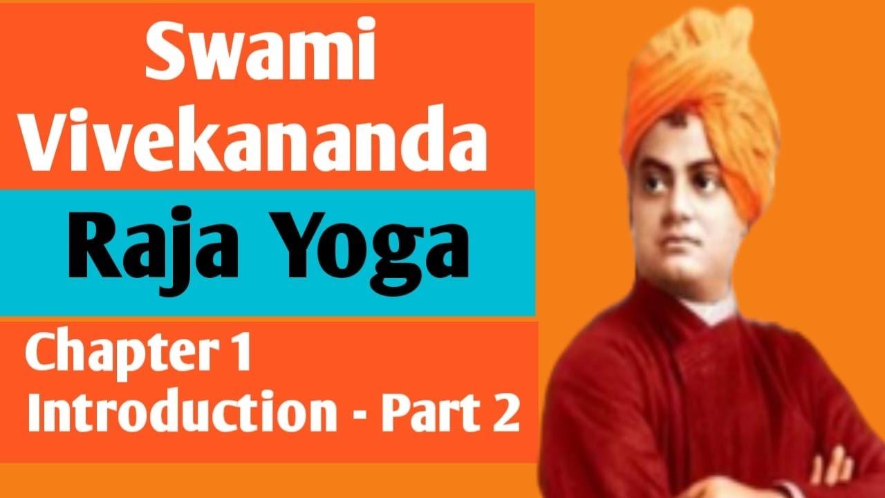 Swami Vivekananda Raja Yoga Chapter 1 Introduction Part 2 English Video Youtube