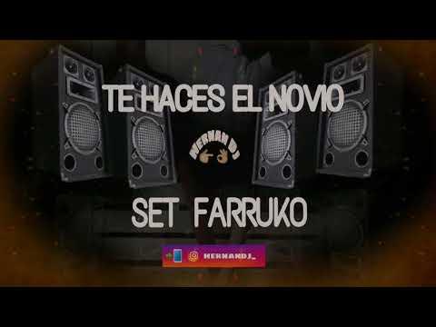 INTRO TE HACES EL NOVIO  + SET FARRUKO +  HERNAN DJ -  RKT