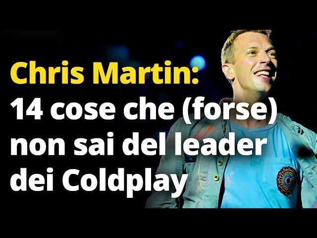 Chris Martin: 14 cose che (forse) non sai del leader dei Coldplay