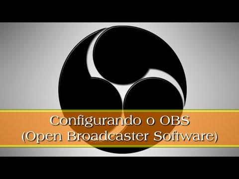 Configurando o OBS (Open Broadcaster Software)