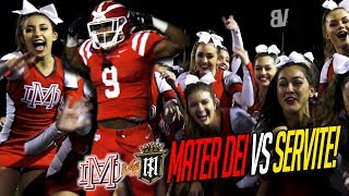 11/03/2017 - #1 Mater Dei RIVAL GAME VS Servite! PERFECT Season On The Line! FINAL REGULAR SEASON GAME in 4K!