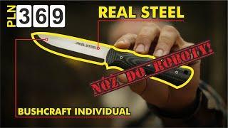 Real Steel Bushcraft Individual - czyli robol od Proedge