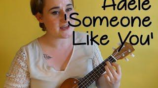 Adele - Someone Like You - Beginners Ukulele Cover and Tutorial - Little Holiday