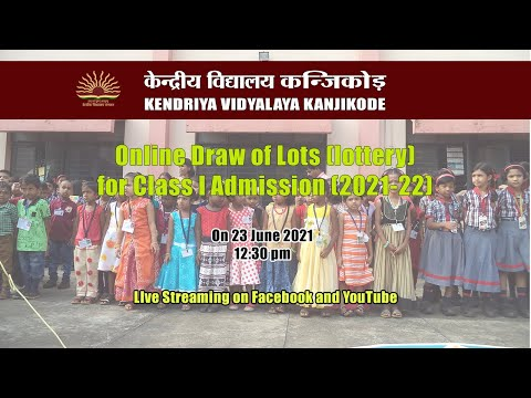Online Lottery for Admission to Class I - Live Streaming on 23.06.2021 at 12:30 PM