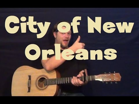 City Of New Orleans Arlo Gutherie Easy Guitar Lesson Strum