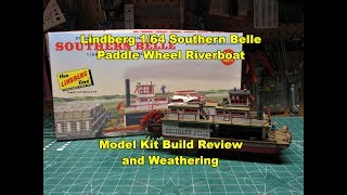 LINDBERG SOUTHERN BELLE PADDLE WHEEL RIVERBOAT 1/64 MODEL KIT BUILD...