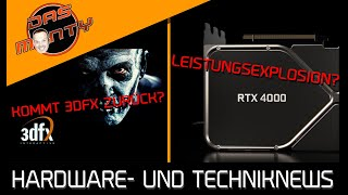 Nvidia RTX4000 Leistungsexplosion?  | Kehrt 3DFX zurück? | Mehr PS5-Spiele für den PC | News