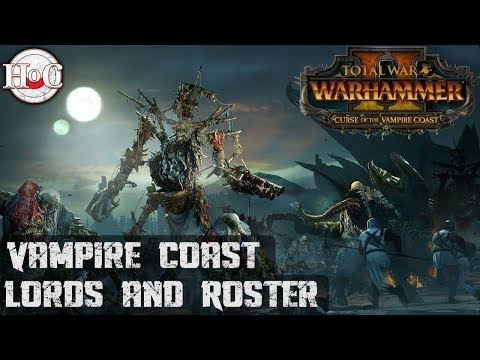 Lords and Roster - Total War Warhammer 2 - Curse of the Vampire Coast
