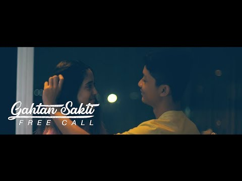 GAHTAN SAKTI - FREE CALL (OFFICIAL MUSIC VIDEO)