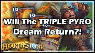 Will The TRIPLE PYRO Dream Return?! - Boomsday / Hearthstone