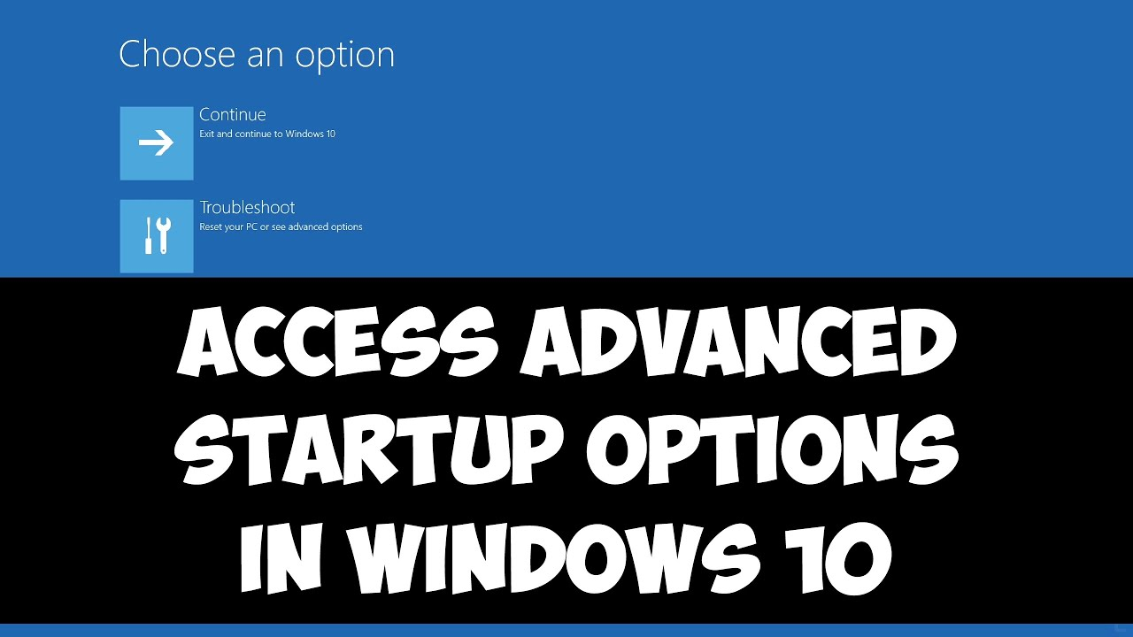 3 Methods To Access Advanced Startup Options In Windows 10 Youtube