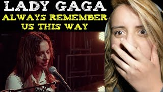 Lady Gaga - Always Remember Us This Way (Official Music Video) Reaction | A Star Is Born Video