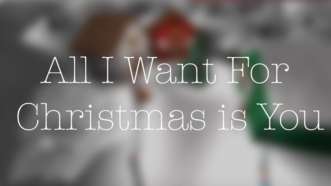 all i want for christmas is you roblox id