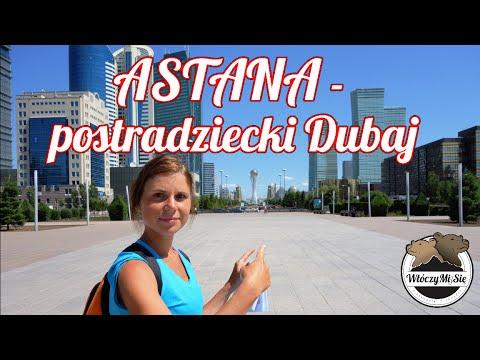 Wyprawa do Kazachstanu (#1) - Astana - Postradziecki Dubaj. WłóczyMiSie