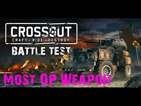 Crossout | Most Overpowered Weapon(OPINION) In The Game | General Talk About Balance And Fairness