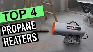 BEST 4: Propane Heaters 2019
