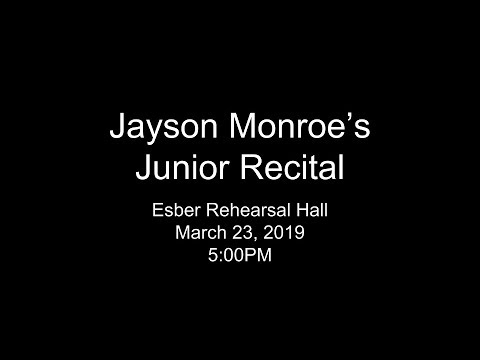 Jayson Monroe's Junior Recital