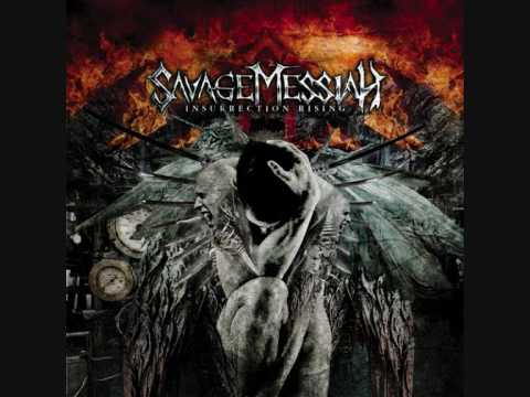 Savage Messiah - Insurrection Rising