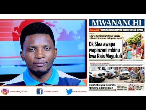 MCL MAGAZETINI, MEI 13, 2018: DOKTA SLAA AWAPA WAPINZANI MBINU KWA RAIS MAGUFULI