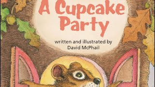 A CUPCAKE PARTY Journeys AR Read Aloud First Grade Lesson 10