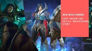 New Hero Leomord Shop Animation, Skills, Background Story Mobile Legends