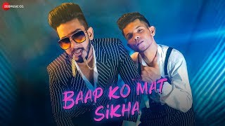 Baap Ko Mat Sikha - Official Music Video | Nandy Tens | Amlaan | Divanshi Rana | Kevin
