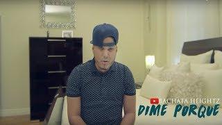 Bachata Heightz - Dime Porque (Official Music Video)