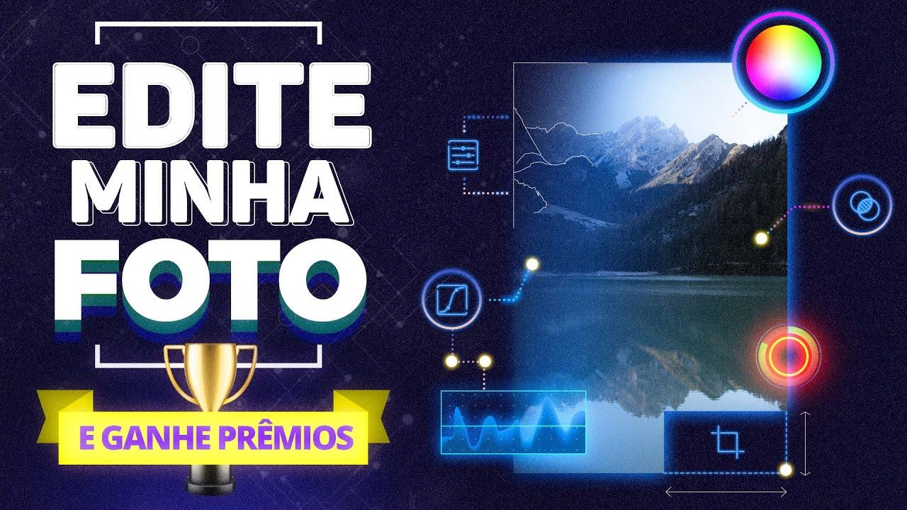 EDITE ESSA MINHA FOTO | Desafio + Prêmios