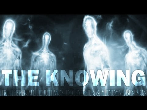 The Knowing | TruthSeekah, Tehuti Mos, Sick Since & Decipher
