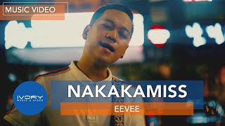 Eevee - Nakakamiss (Official Music Video)
